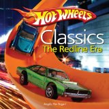 Hot Wheels Classic Redline Era Hot Wheels - Birth of the Redline 2009 9781440202407 Front Cover