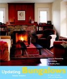 Bungalows Design Ideas for Renovating, Remodeling, and Build 2006 9781561587407 Front Cover