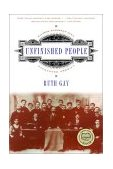 Unfinished People Eastern European Jews Encounter America 1st 2001 9780393322408 Front Cover