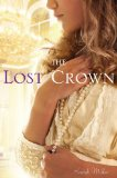 Lost Crown 2011 9781416983408 Front Cover