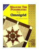 Measure the Possibilities with Omnigrid 2011 9780963876409 Front Cover