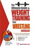 Ultimate Guide to Weight Training for Wrestling 2nd 2005 9781932549409 Front Cover