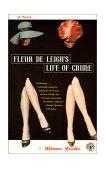 Fleur de Leigh's Life of Crime 2000 9780684867410 Front Cover
