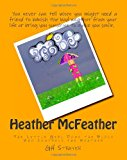 Heather McFeather The Little Girl down the Block Who Controls the Weather 2012 9781480293410 Front Cover