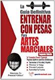 Gu�a Definitiva Entrenar con Pesas para Artes Marciales 2013 9781619842410 Front Cover