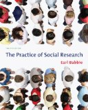 Practice of Social Research 12th 2009 9780495598411 Front Cover