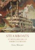 Steamboats Icons of America's Rivers 2013 9780747811411 Front Cover