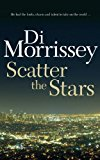 Scatter the Stars 1999 9781250053411 Front Cover