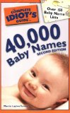 Complete Idiot's Guide to 40,000 Baby Names 2nd 2009 9781592578412 Front Cover