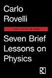 Seven Brief Lessons on Physics 2016 9780399184413 Front Cover