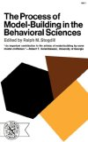 Process of Model Building in the Behavioral Sciences 1972 9780393006414 Front Cover