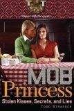 Stolen Kisses, Secrets, and Lies 2007 9781416935414 Front Cover