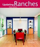 Ranches Design Ideas for Renovating, Remodeling, and Building New 2006 9781561587414 Front Cover
