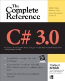 C# 3. 0 the Complete Reference 3/e 1st 2008 9780071588416 Front Cover
