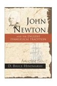 John Newton and the English Evangelical Tradition 2000 9780802847416 Front Cover