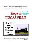 Siege in Lucasville 10th 2003 Anniversary  9781414021416 Front Cover