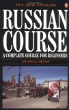 Russian Course A Complete Course for Beginners 1996 9780140120417 Front Cover