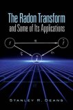Radon Transform and Some of Its Applications 2007 9780486462417 Front Cover