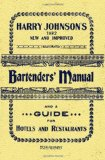 Harry Johnson's Bartenders Manual 1934 Reprint 2008 9781440454417 Front Cover