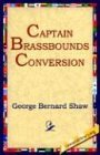 Captain Brassbound's Conversion 2004 9781595402417 Front Cover