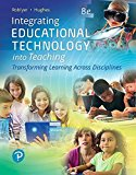 Integrating Educational Technology into Teaching: