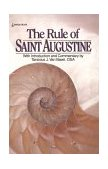 Rule of Saint Augustine 1st 1986 9780385232418 Front Cover