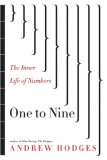 One to Nine The Inner Life of Numbers 2008 9780393066418 Front Cover
