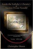 Art of the Steal Inside the Sotheby's-Christie's Auction House Scandal 2005 9780425202418 Front Cover