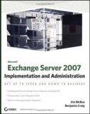 Exchange Server 2007 Implementation and Administration 1st 2008 9780470187418 Front Cover
