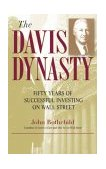 Davis Dynasty Fifty Years of Successful Investing on Wall Street 2003 9780471474418 Front Cover