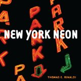 New York Neon 2012 9780393733419 Front Cover