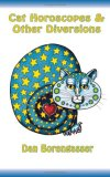 Cat Horoscopes & Other Diversions: 2008 9780979520419 Front Cover