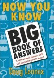 Now You Know Big Book of Answers 2nd 2007 9781550027419 Front Cover