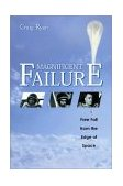 Magnificent Failure Free Fall from the Edge of Space 2003 9781588341419 Front Cover