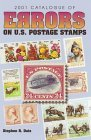 Catalogue of Errors on U. S. Postage Stamps 2001 10th 2000 Revised 9780873419420 Front Cover