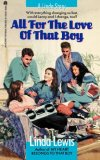 All for the Love of That Boy 2007 9781416961420 Front Cover