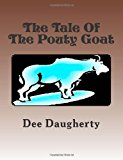 Tale of the Pouty Goat 2013 9781484140420 Front Cover