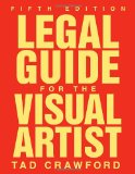 Legal Guide for the Visual Artist 5th 2010 9781581157420 Front Cover