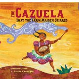 Cazuela That the Farm Maiden Stirred 2011 9781580892421 Front Cover