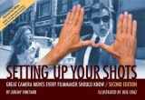 Setting up Your Shots Great Camera Moves Every Filmmaker Should Know 2nd 2008 Revised 9781932907421 Front Cover