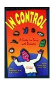 In Control A Guide for Teens with Diabetes 1995 9780471347422 Front Cover