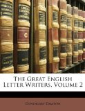 Great English Letter Writers 2010 9781149175422 Front Cover