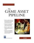 Game Asset Pipeline 2004 9781584503422 Front Cover