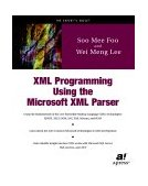 XML Programming Using the Microsoft XML Parser 2002 9781893115422 Front Cover