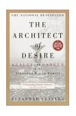 Architect of Desire Beauty and Danger in the Stanford White Family 1997 9780385319423 Front Cover