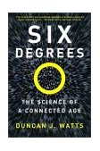 Six Degrees The Science of a Connected Age 1st 2004 9780393325423 Front Cover