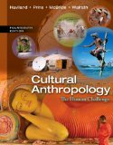 Cultural Anthropology: The Human Challenge 14th 2013 9781133957423 Front Cover