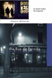 Murder in the Rue de Paradis 2009 9781569475423 Front Cover