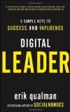 Digital Leader 5 Simple Keys to Success and Influence 2011 9780071792424 Front Cover