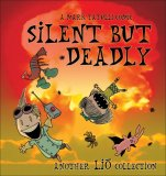 Silent but Deadly A Lio Collection 2008 9780740777424 Front Cover